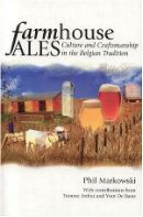 Farmhouse Ales: Culture and Craftsmanship in the Belgian Traditi